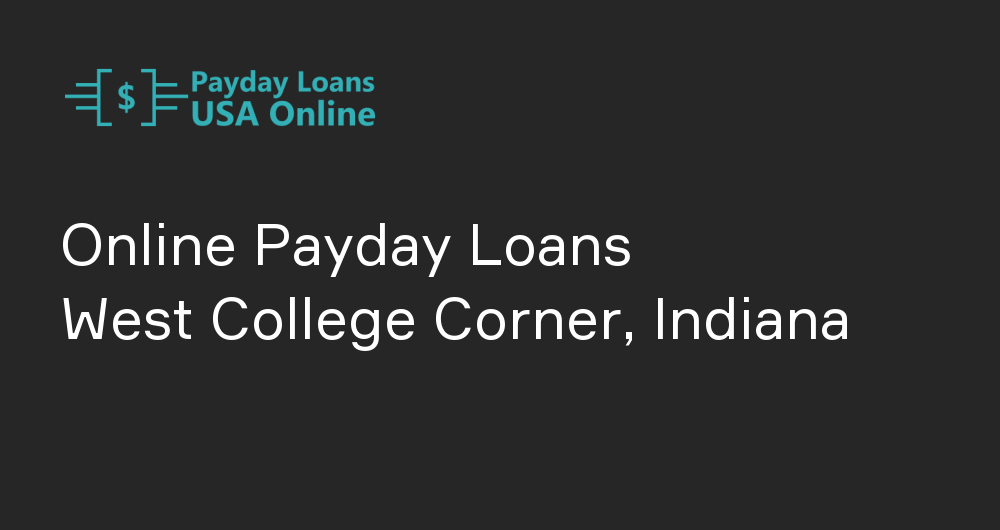 Online Payday Loans in West College Corner, Indiana