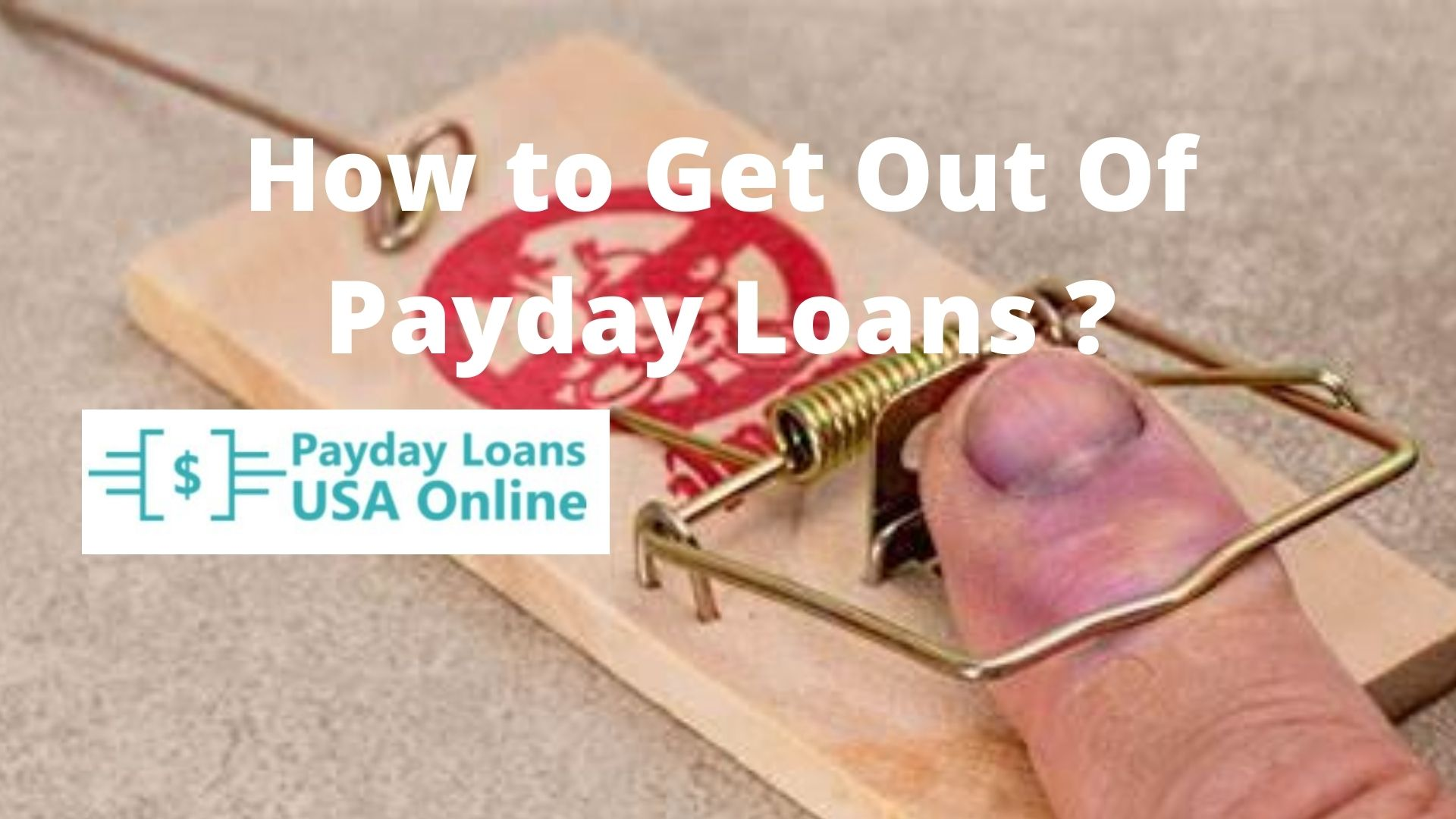 how to get out of payday loans
