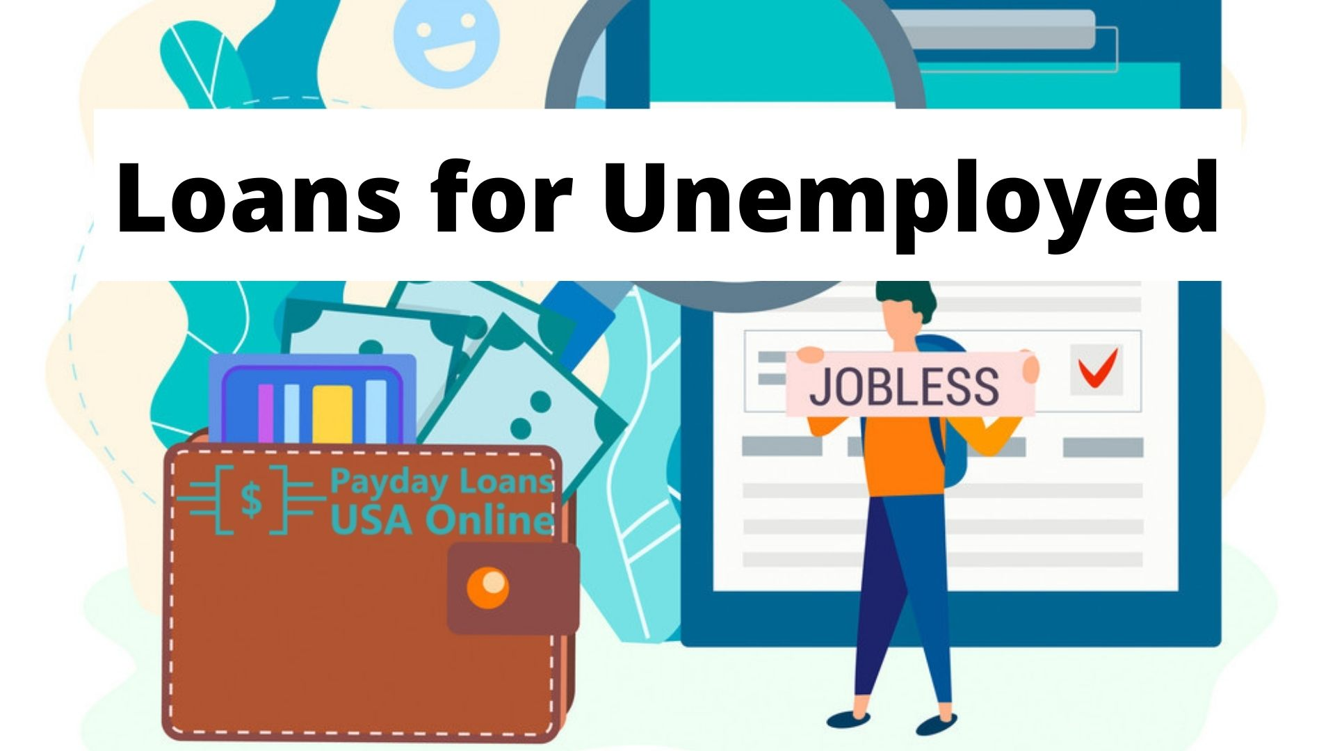 Loans for unemployed with no job