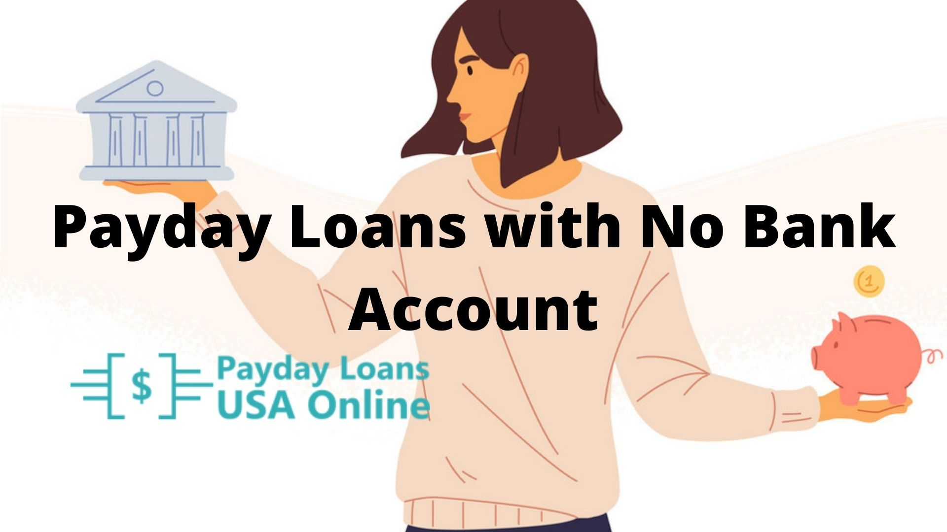 Quick cash loans with no bank account